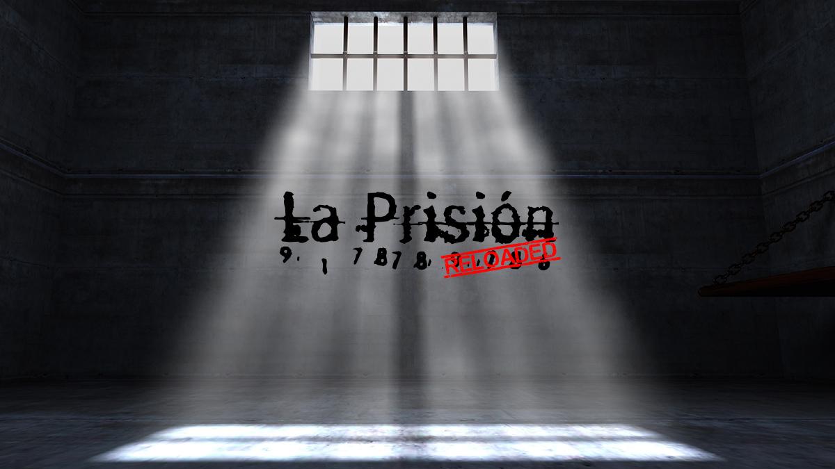 La Prisión Reloaded